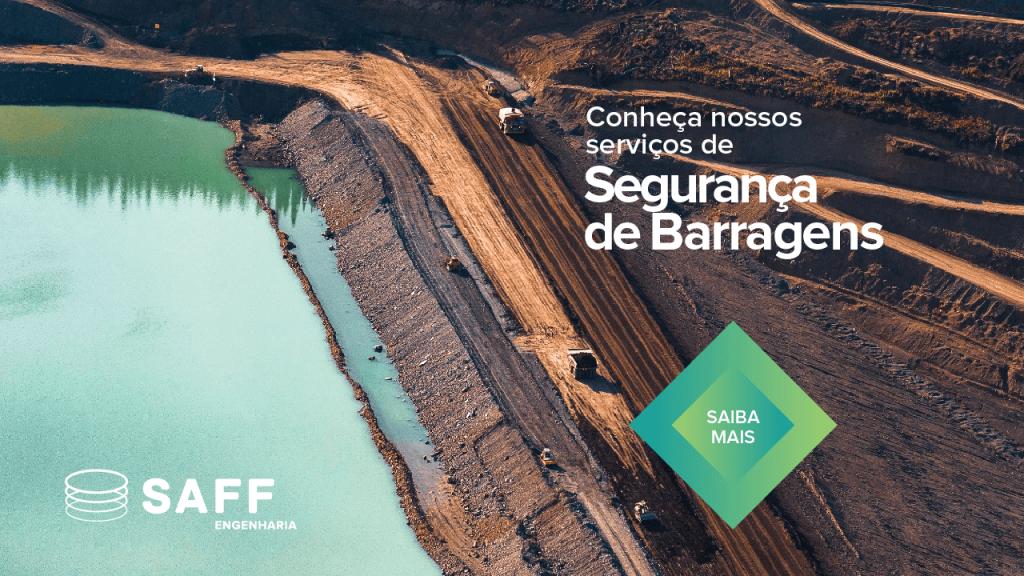 Banner de segurança de barragens que direciona o leitor ao site da Saff Engenharia
